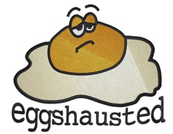Eggshausted embroidery design