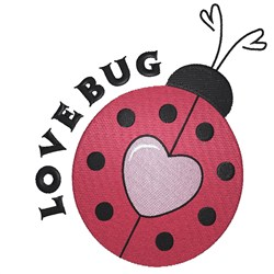 Youre Such A Lovebug embroidery design
