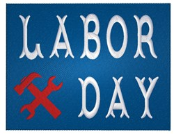 Labor Day Sign embroidery design