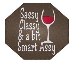 Sassy Classy Wine embroidery design