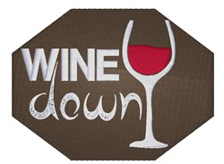 Wine Down embroidery design