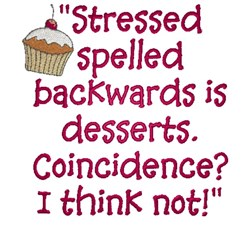Stressed Is Desserts embroidery design