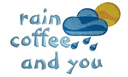 Rain Coffee And You embroidery design