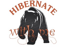 Hibernate With Me embroidery design