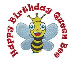 Happy Birthday Queen Bee embroidery design