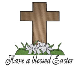 Easter Cross Have a blessed Easter embroidery design