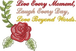 Live Every Moment embroidery design