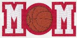Basketball MOM Applique embroidery design