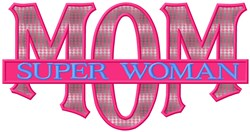 Super Mom Applique embroidery design