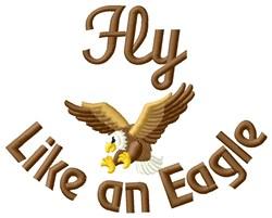 Fly Like An Eagle embroidery design