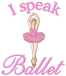 Speak Ballet embroidery design