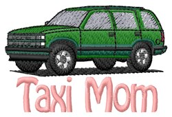 Taxi Mom embroidery design