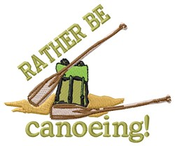 Canoeing All Day Long embroidery design