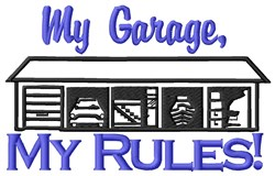 My Garage Rules embroidery design