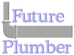 Future Plumber & Pipe embroidery design