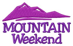 Weekend On Mountain embroidery design