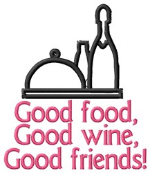 Food Wine Good Time embroidery design