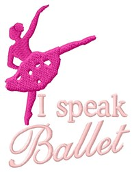 Speak In Ballet embroidery design