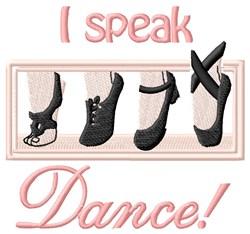 I Speak Dance embroidery design