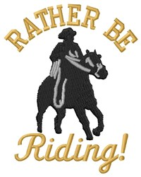 Rather Be Riding! embroidery design