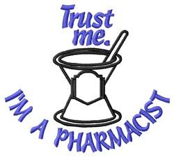 Trust Me Pharmacist embroidery design