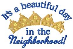 Beautiful Neighborhood embroidery design