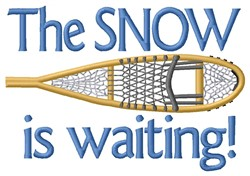 Snow Is Waiting embroidery design