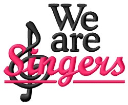 We Are Singers embroidery design