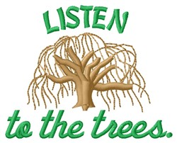 Listen To Trees embroidery design