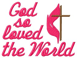 God So Loved embroidery design