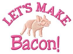 Make Bacon embroidery design