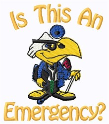 An Emergency? embroidery design