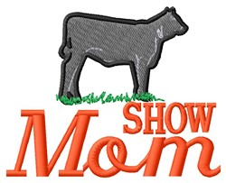 Show Mom embroidery design