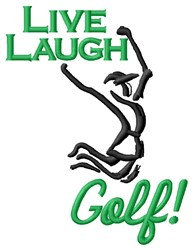 Live Laugh Golf embroidery design