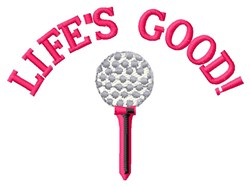 Good Golf Life embroidery design