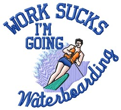 Going Waterboarding embroidery design