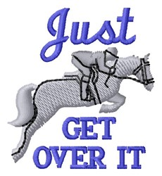 Just Get Over embroidery design