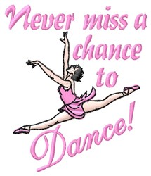 Chance To Dance embroidery design
