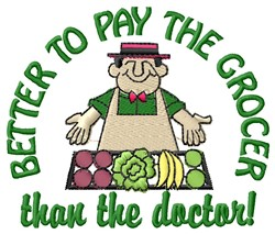 Pay The Grocer embroidery design