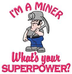 Superpower Miner embroidery design