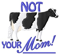 Not Your Mom embroidery design