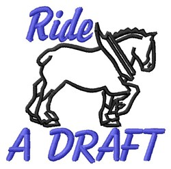 Ride A Draft embroidery design