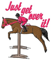 Get Over It embroidery design