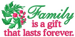 Family Is Gift embroidery design