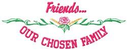 Friends Chosen embroidery design