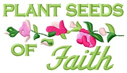 Plant Faith embroidery design