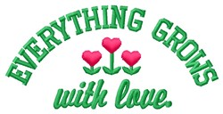 Grows With Love embroidery design