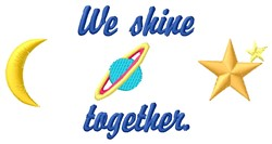 Shine Together embroidery design