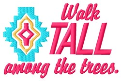 Walk Tall embroidery design