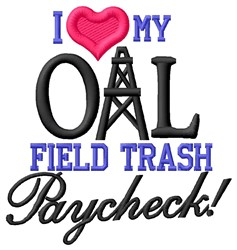Oil Field Paycheck embroidery design